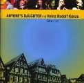 ANYONE S DAUGHTER - Calw Live Feat. Heinz Rudolf Kunde - 2 CD Tempus Fugit Krautrock Progressiv