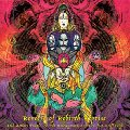ACID MOTHERS TEMPLE & MELTING PARAISO - Reverse Of Rebirth Reprise - LP Nod And Progressiv Spacerock