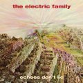 THE ELECTRIC FAMILY - Echoes Dont Lie - LP Sireena Krautrock Psychedelic
