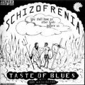 TASTE OF BLUES - Schizofrenia - LP Kommun Psychedelic