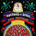 DOCTORS OF SPACE - First Treatment - CD Space Rock Prod Psychedelic