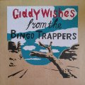 BINGO TRAPPERS - Giddy Wishes - LP Morc Psychedelic Garage