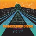 THUNDERBIRD DIVINE - Magnasonic Black Divine Edition - LP black Rock Stonerrock