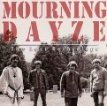 MOURNING DAYZE - The Lost Recordings - CD 1967 Gear Fab Psychedelic