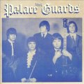 PALACE GUARDS - The complete recordings - CD 1969 Gear Fab Psychedelic