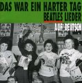 VARIOUS - Das War Ein Harter Tag - Beatles Lieder -  CD Bear Family