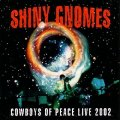 SHINY GNOMES - Cowboys Of Peace - CD 22 Sireena Deutschrock