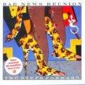 BAD NEWS REUNION - Two Steps Forward - CD 1981 + Bonus Sireena Deutschrock Westcoast