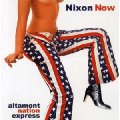 NIXON NOW - Altamont Nation Express - CD 25 Elektrohasch Psychedelic