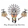 MY SLEEPING KARMA - My sleeping karma  - CD 26 Elektrohasch Psychedelic