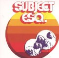 SUBJECT ESQ. - Subject Esq. - CD 1972 Krautrock Digipack Ohrwaschl Progressiv
