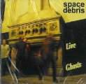 SPACE DEBRIS - Live Ghosts - CD 2009 Green-Brain/Breitklang