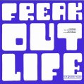 FREAK OUT - Life - CD 1971 Progressiv  Bonustracks Garden Of Delights Krautrock