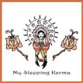 MY SLEEPING KARMA - My Sleeping Karma - LP 2006 Elektrohasch Psychedelic