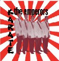 EMPERORS - Karate - CD Fossil Records Soul