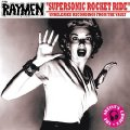 THE RAYMEN - Supersonic Rocket Ride - CD Sireena Krautrock Deutschrock