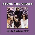 STONE THE CROWS - Live in Montreux 1972 - LP Sireena Psychedelic Bluesrock