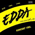 EDDA - Koncert 1985 - CD 1985 Hungaroton Rock