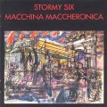 STORMY SIX - Macchina Maccheronica - CD Mini-LP Vinyl Magic Progressiv