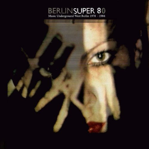 BERLIN SUPER 8 - 2 LP Crippled Dick Soundtrack