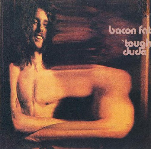 BACON FAT - Tough Dude - CD 1971 SPM Bluesrock