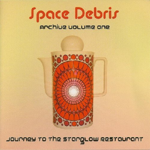 SPACE DEBRIS - Journey To The Starglow Restaurant - CD 211 Krautrock Progressiv