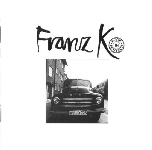 FRANZ K. - Rock in Deutsch - CD 1973 Sireena Progressiv Krautrock