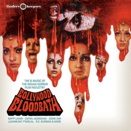 VA - Bollywood Bloodbath - The B-Music of the Indian Horror Film Industry - LP F Psychedelic Soundtrack