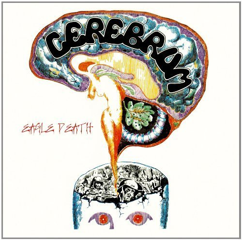 CEREBRUM - Eagle Death - CD 1970 Shadoks Psychedelic