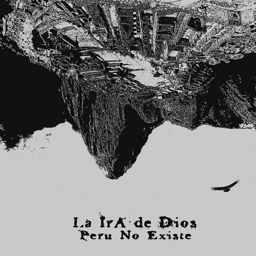 LA IRA DE DIOS - Peru No Existe - LP 2012 (black)  World In Sound Psychedelic Hardrock