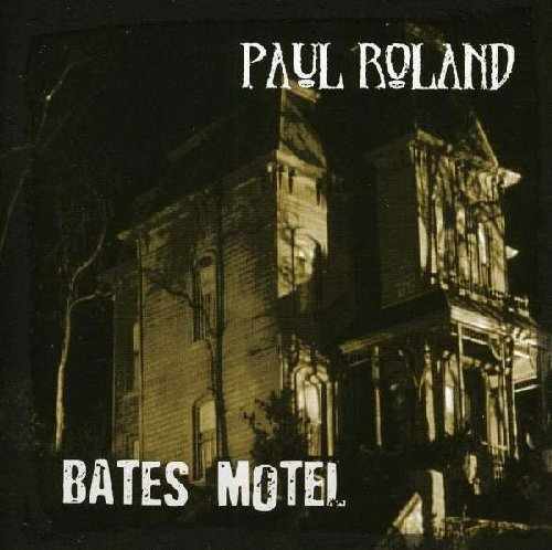 PAUL ROLAND - Bates Motel - CD Sireena Rock Psychedelic