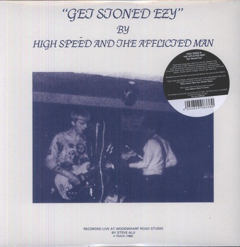HIGH SPEED & THE AFFLICTED MAN - Get stoned ezy - LP 1982 Guerssen Psychedelic