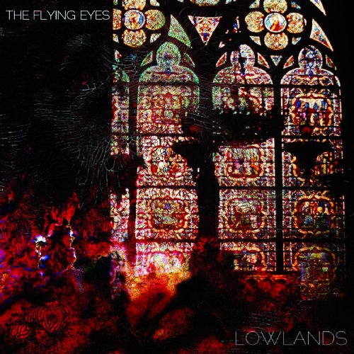FLYING EYES - Lowlands - CD 2013 NOIS-O-LUTION Psychedelic Hardrock