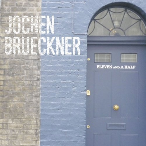 JOCHEN BR�CKNER - Eleven And A Half - CD Sireena Rock