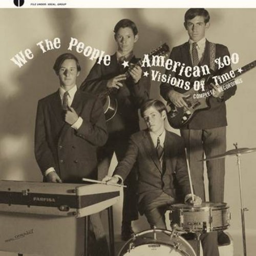 WE THE PEOPLE  AMERICAN ZOO - Visions Of Time Complete Recordings - CD Guers G Garage