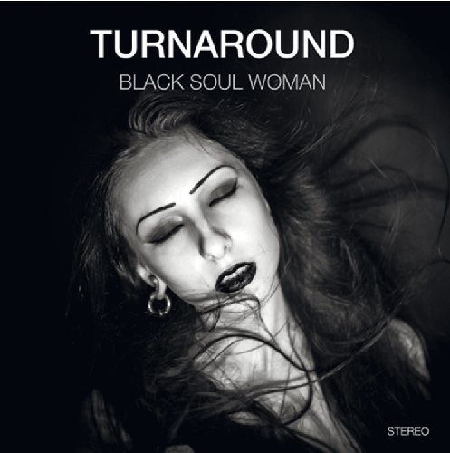 TURNAROUND - Black Soul Woman - LP (colour) 2010 Nasoni Psychedelic Hardrock