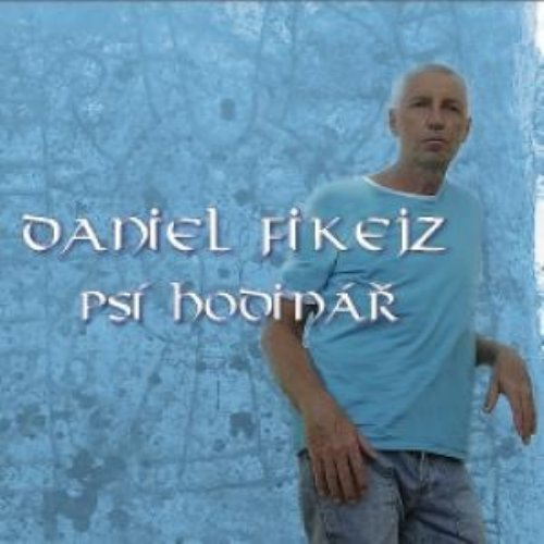 FIKEJZ, DANIEL - Psi Hodinar - CD 2013 Indies MG Progressiv