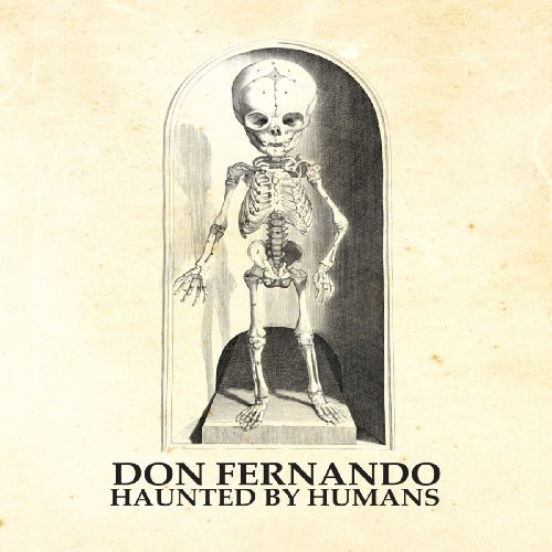 DON FERNANDO - Haunted By Humans - CD Hurricane Psychedelic
