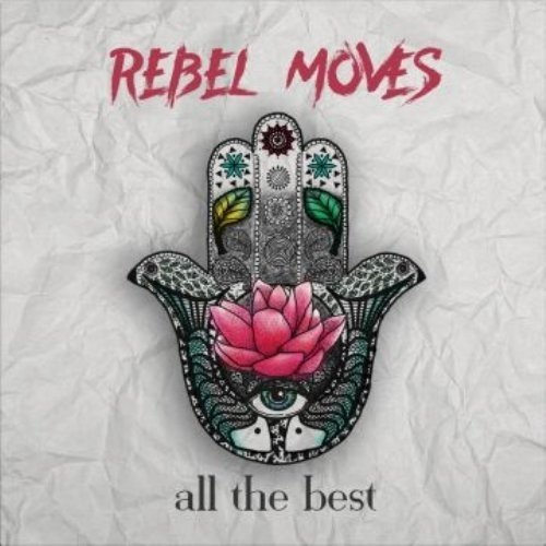 REBEL MOVES - All The Best - LP Rainbow45 Records Psychedelic