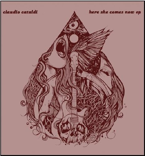CATALDI, CLAUDIO - Here She Comes Now - 7 inch Fruits De Mer Psychedelic