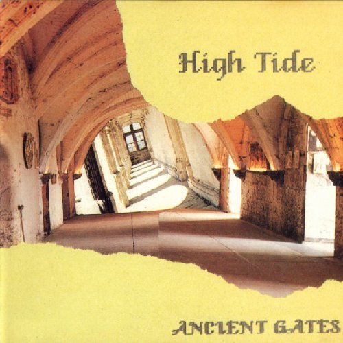 HIGH TIDE - Ancient Gates - CD 1990 Psychedelic SPM Heavy Rock