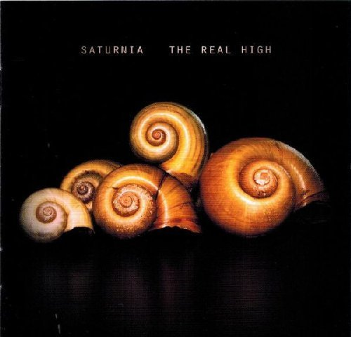 SATURNIA - The Real High - CD Elektrohasch Psychedelic