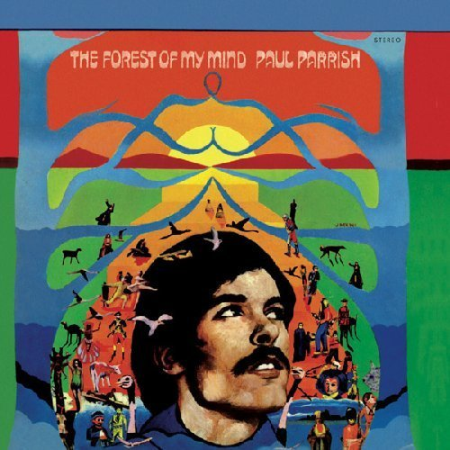 PAUL PARRISH - The Forest Of My Mind - LP 1968 MAPACHE RECORDS Psychedelic Folkrock