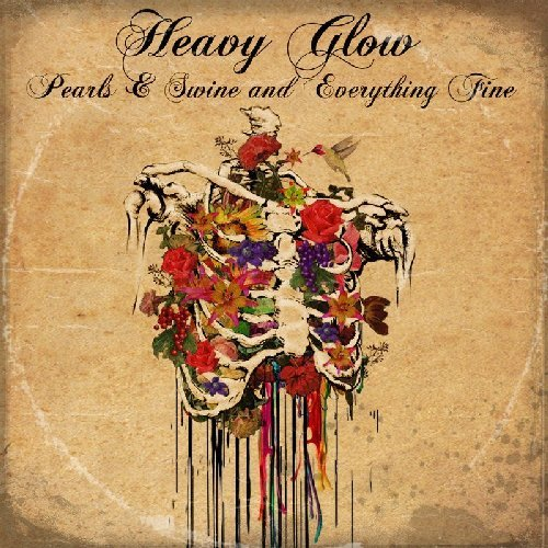 HEAVY GLOW - Pearls & Swine And Everything Fine - LP colour Kozmik Artifactz Psychedelic