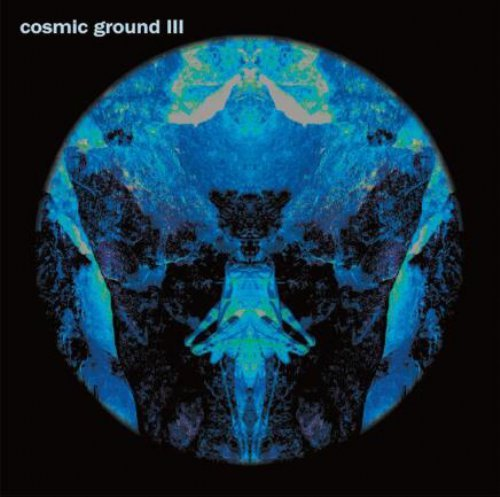 COSMIC GROUND - Cosmic Ground III - CD 216 Krautrock Elektronik