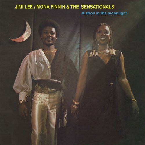 JIMI LEE  MONA FINNIH & THE SENSATIONALS - A Stroll In The Moonlight - LP PMG Afrobeat Funk