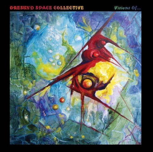 ORESUND SPACE COLLECTIVE - Visions Of ... - CD Space Rock Prod Psychedelic