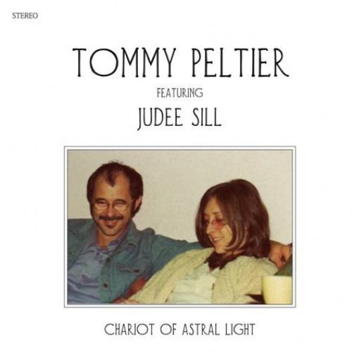 TOMMY PELTIER FEATURING JUDEE SILL - Chariot Of Astral Light - LP MAPACHE RECORD Folkrock
