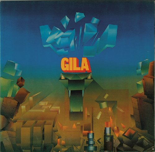 GILA - Gila � Free Electric Sound - CD 1971 Garden Of Delights Psychedelic Krautrock