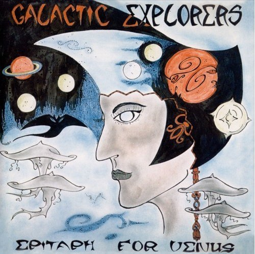 GALACTIC EXPLORERS - Epitaph For Venus - LP1974 Mental Experience Krautrock Psychedelic